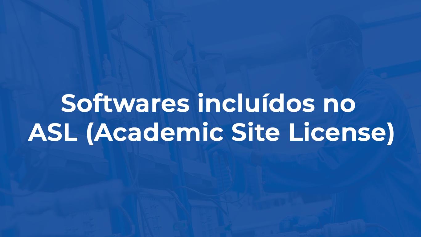 Softwares incluídos no ASL (Academic Site License)